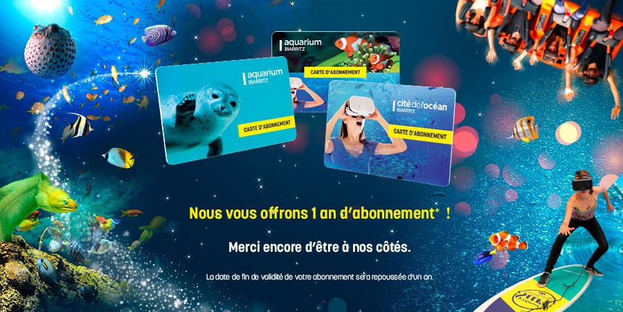Prolongation des abonnements Aquarium et Cité de l'Océan